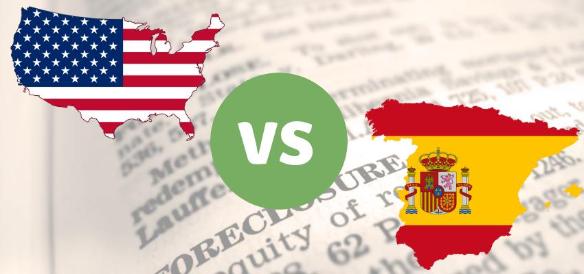 US Foreclosure vs. Ejecución Hipotecaria en España